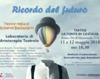 """""""Ricordo del futuro"""" 11 e 12 maggio ore 18,30 – Teatro La Fonte di Castalia"""