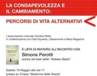 """Simone Perotti ad Albano con """"Adesso basta"""""""