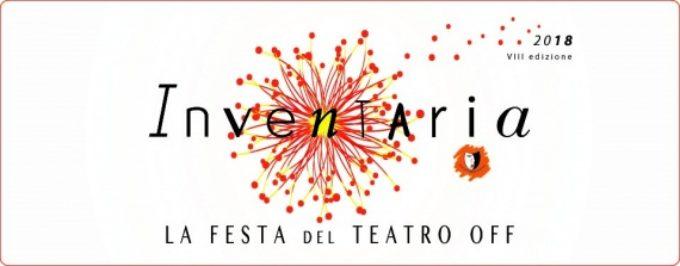 Inventaria la festa del teatro off 8°ed | 25 compagnie, 14 prime, 5 sezioni, 4 teatri | da maggio al 10 giugno | Roma