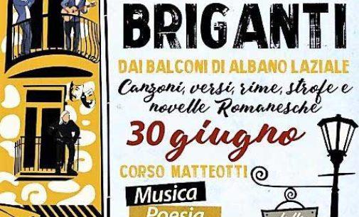 """Albano Laziale, sabato 30 giugno su Corso Matteotti """"A 'na certa Canti e Briganti"""""""
