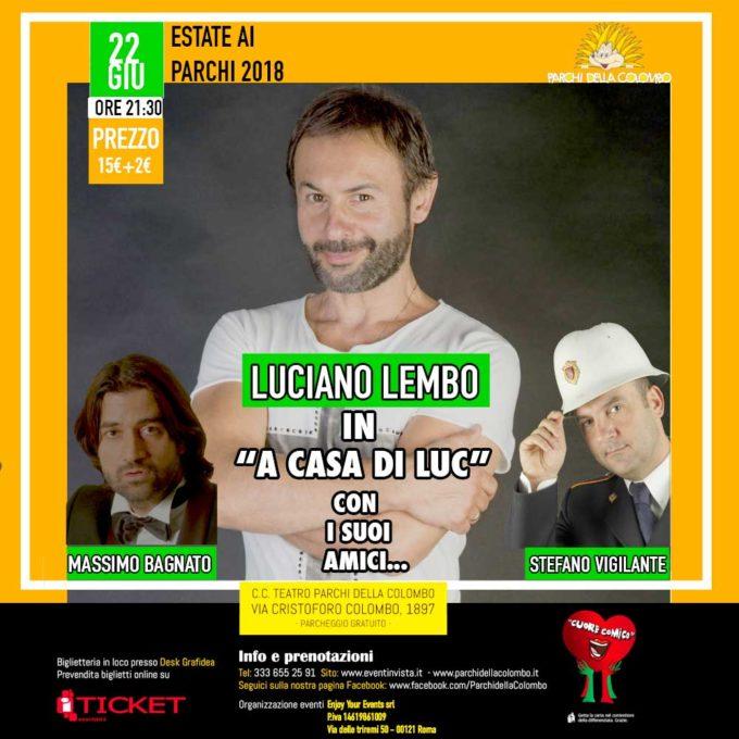 """Luciano Lembo ai Parchi della Colombo con lo spettacolo """"A casa di Luc"""""""