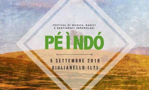 PÉ Ì NDÓ: a Giulianello il Festival di Musica, Radici e Sentimenti Impopolari