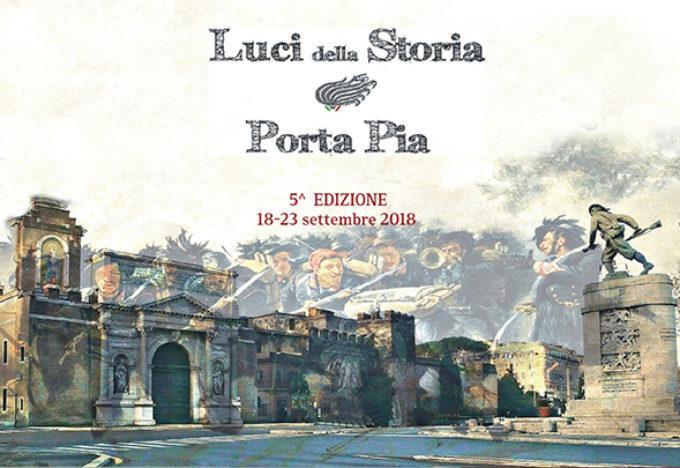 18-23 settembre 2017  LUCI DELLA STORIA SU PORTA PIA