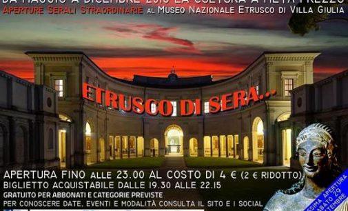 ETRUSCO DI SERA… Apertura serale straordinaria di Villa Giulia e di Villa Poniatowski