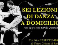 """""""SEI LEZIONI DI DANZA A DOMICILIO""""  DAL 20 AL 22 settembre  TEATRO GHIONE DI ROMA"""