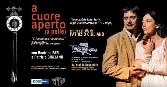 """TEATRO SETTE – A Cuore Aperto """"l'amore non muore mai!"""""""
