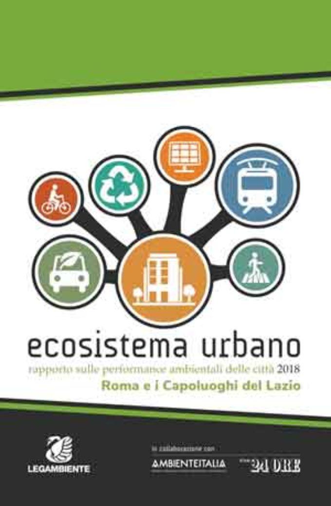 Ecosistema Urbano 2018, dossier di Legambiente sulle performance ambientali dei capoluoghi italiani