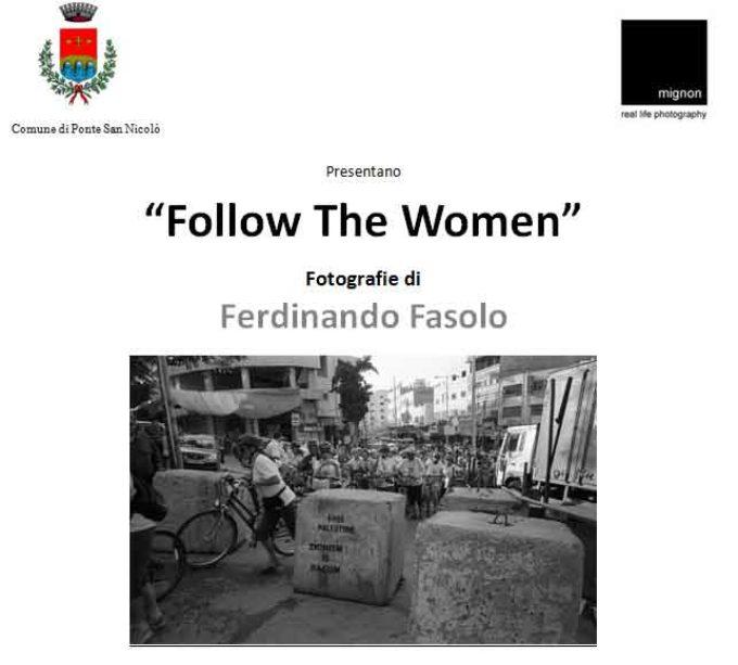 """Follow The Women""  Fotografie di Ferdinando Fasolo"