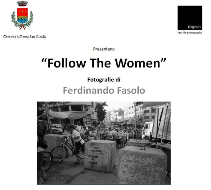 Al via la mostra fotografica Follow the Women di Ferdinando Fasolo