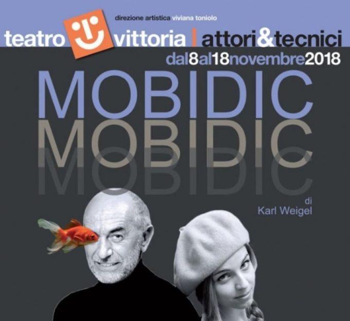 MOBIDIC di Karl Weigel con Massimo De Rossi e Roberta Anna   Debutto nazionale  dall'8 al 18 novembre