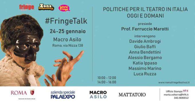 FRINGE TALK POLITICHE PER IL TEATRO IN ITALIA OGGI E DOMANI