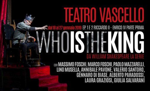 TEATRO VASCELLO – WHO IS THE KING