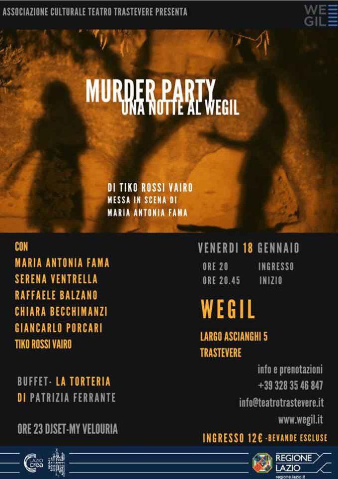 "TEATRO TRASTEVERE – ""Murder Party- Una notte al WeGil"""