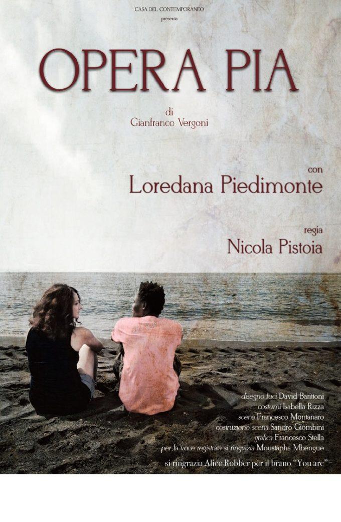 Opera Pia, regia di Pistoia al Teatro Lo Spazio