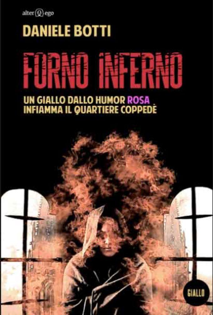 """Continua la saga del Coppedè:Botti presenta """"Forno Inferno"""""""