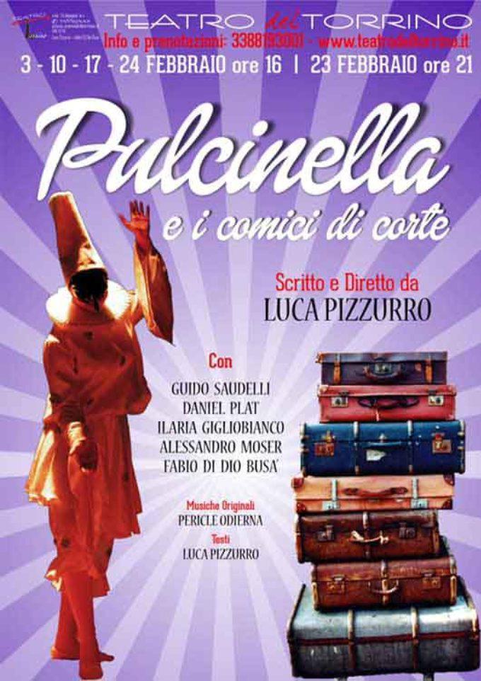 """Al teatro del Torrino ritorna, a grande richiesta """"Pulcinella e i comici di corte"""""""