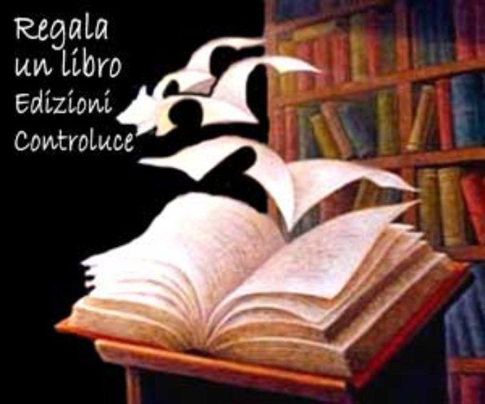Regala un libro 'Edizioni Controluce'
