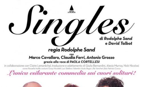 SINGLES. Una grande storia d'amicizia alla ricerca dell'anima gemella | fino al 24 febbraio | Roma