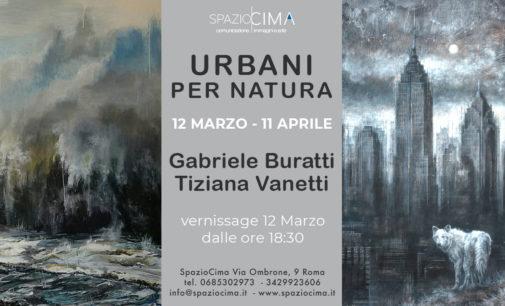 """""""Urbani per natura"""" in mostra le opere di Gabriele Buratti e Tiziana Vanetti"""