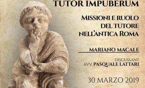 Cori – La responsabilità del tutor impuberum. Missioni e ruolo del tutore nell'antica Roma