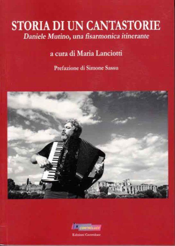 Daniele Mutino, moderno cantastorie