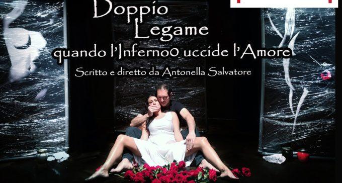 Teatro Tor Bella Monaca 15 e 16 marzo – DOPPIO LEGAME. Quando l'Inferno uccide l'Amore