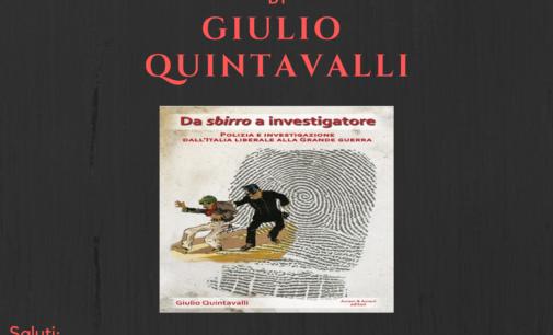 """""""Da sbirro a investigatore"""" di Giulio Quintavalli"""