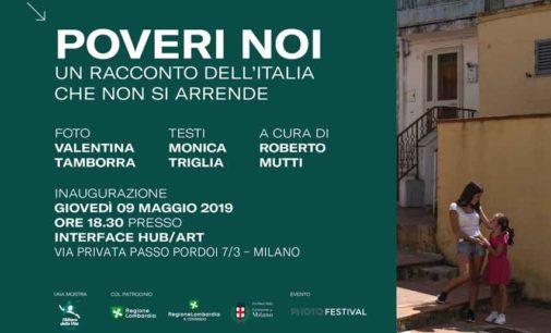 POVERI NOI, UN RACCONTO DELL'ITALIA CHE NON SI ARRENDE –  mostra fotografica
