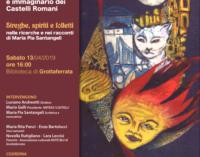 Con M.P. Santangeli alla riscoperta del misterioso immaginario dei Castelli Romani