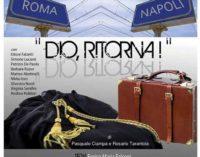 Teatro Civico di Rocca di Papa – Dio, Ritorna