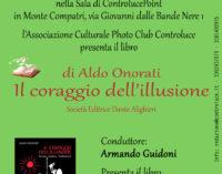 """Incontro con Aldo Onorati e il suo libro """"Il coraggio dell'illusione"""""""