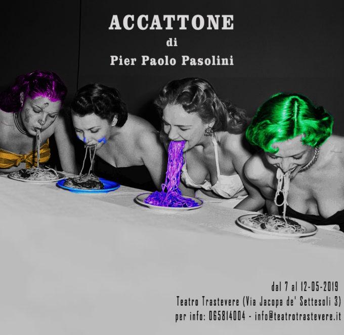 """Evento Speciale """"Accattone di Pier Paolo Pasolini"""" per la regia di Enrico Maria Carraro Moda, dal 7 al 12 maggio 2019."""