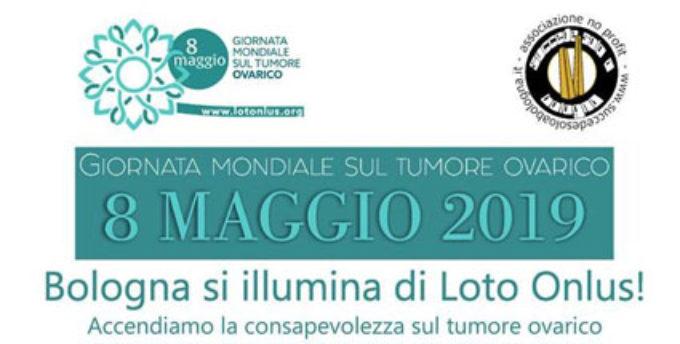 Tumore ovarico, l'8 maggio è la Giornata Mondiale. Bologna si illumina di azzurro Loto contro il killer silenzioso: due giorni di appuntamenti
