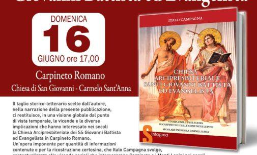 """Carpineto Romano – Presentazione del libro """"La Chiesa di San Giovanni nella storia civile e religiosa"""""""