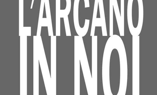 Tuscania – L'Arcano in Noi
