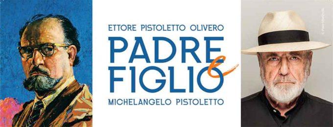 """""""Padre e Figlio. Ettore Pistoletto Olivero e Michelangelo Pistoletto"""""""