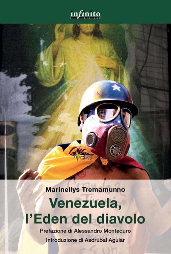 """""""Venezuela, l'Eden del diavolo"""" di Marinellys Tremamunno"""