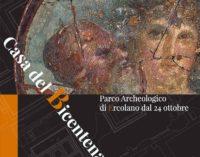 Parco Archeologico di Ercolano – APERTURA CASA DEL BICENTENARIO