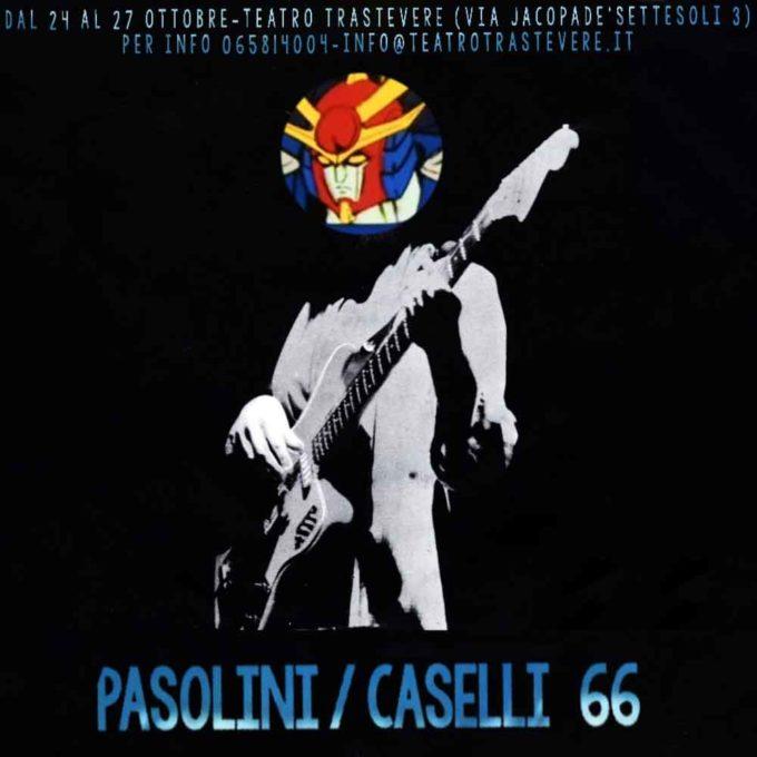 Teatro Trastevere – Pasolini/Caselli '66