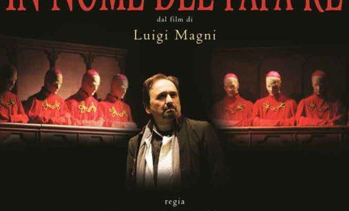 """Con """"In nome del Papa Re"""" sabato sera parte la stagione di prosa del Teatro Artemisio-Volonté"""