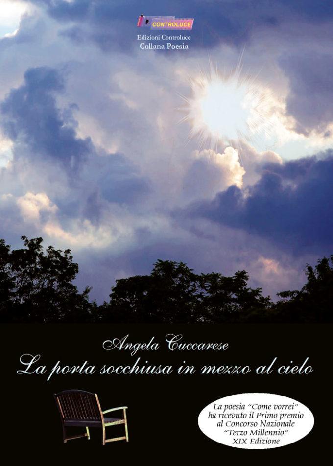 """""""La porta socchiusa in mezzo al cielo"""" di Angela Cuccarese"""