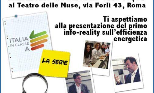 """Energia: """"Italia in classe A – La serie"""", il primo info-reality sull'efficienza"""