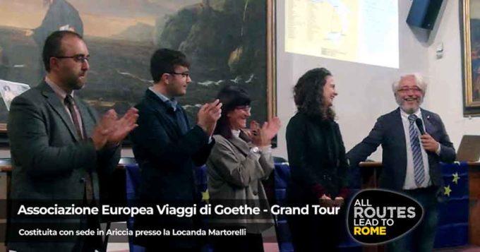 "Si è costituita ad Ariccia la ""Associazione Culturale Europea dei Viaggi di Goethe – Grand Tour"""