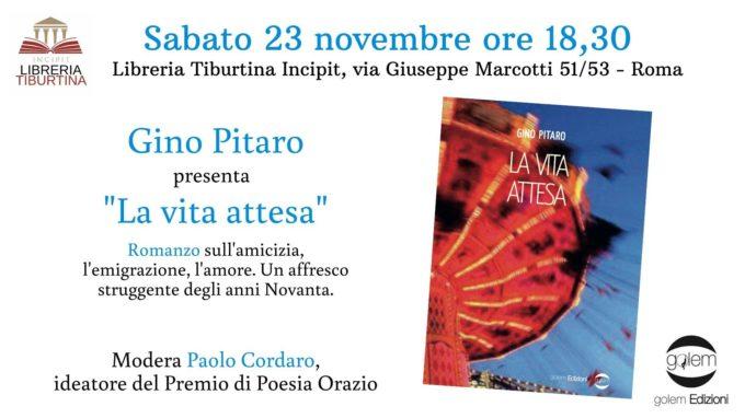 """""""La vita attesa"""" di Gino Pitaro alla Tiburtina incipit…"""