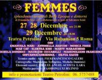 Femmes: il grande revival della Belle Epoque (e non solo) di Emanuela Mari