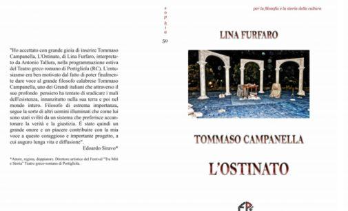 Tommaso Campanella – L'ostinato di Lina Furfaro.