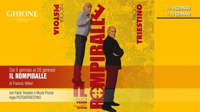 """Con """"Il rompiballe"""" Paolo Triestino e Nicola Pistoia al Teatro Ghione"""