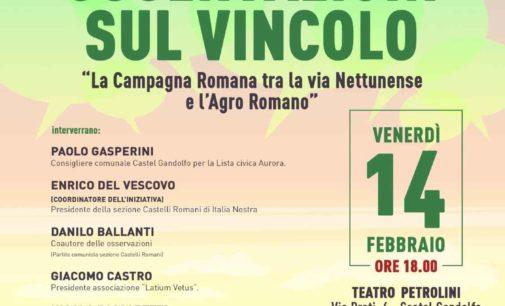 Presentazione-dibattito pubblico sulle OSSERVAZIONI al VINCOLO del MIBAC su CASTEL GANDOLFO – MARINO – ALBANO