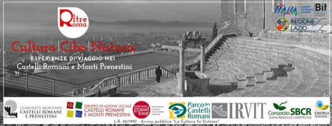 OLTRE ROMA  – Esperienze di viaggio nei Castelli Romani e Monti Prenestini