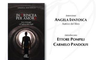"""""""In trincea per amore"""" della giornalista Iantosca, associazioni e reti contro la droga"""